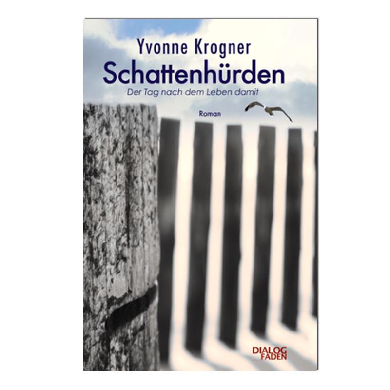 Schattenhürden von Yvonne Krogner
